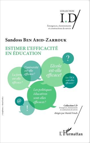 Couverture Estimer l'efficacité en éducation