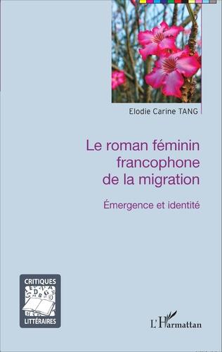 Couverture Le roman féminin francophone de la migration
