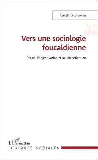 Couverture Vers une sociologie foucaldienne