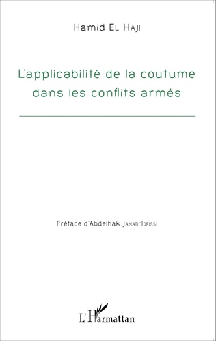 Couverture Applicabilité de la coutume dans les conflits armés