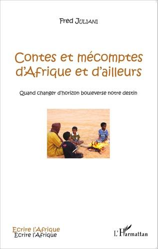 Couverture Contes et mécomptes d'Afrique et d'ailleurs