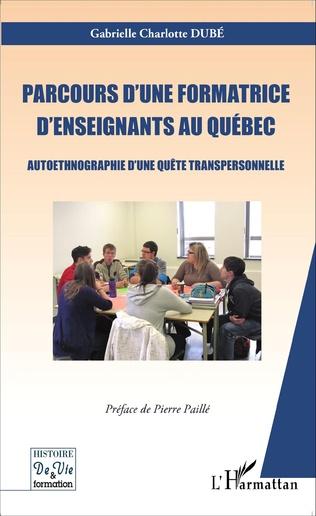 Couverture Parcours d'une formatrice d'enseignants au Québec