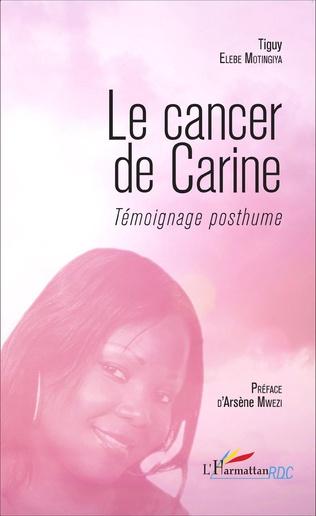 Couverture Le cancer de Carine. Témoignage posthume