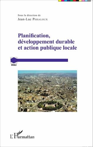 Couverture Planification, développement durable et action publique locale