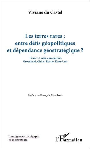 Couverture Les terres rares : entre défis géopolitiques et dépendance géostratégique