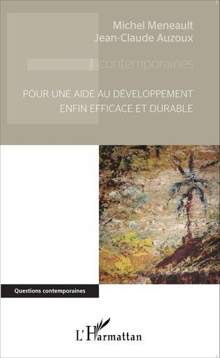 Couverture Pour une aide au développement enfin efficace et durable