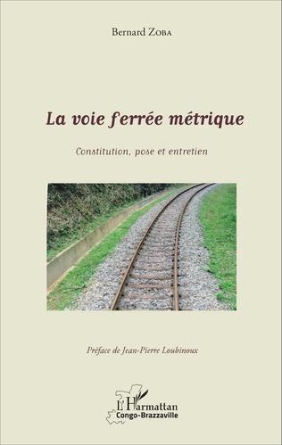 Couverture La voie ferrée métrique