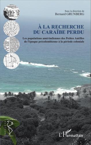 Couverture À la recherche du Caraïbe perdu