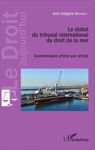Couverture Le statut du tribunal international du droit de la mer
