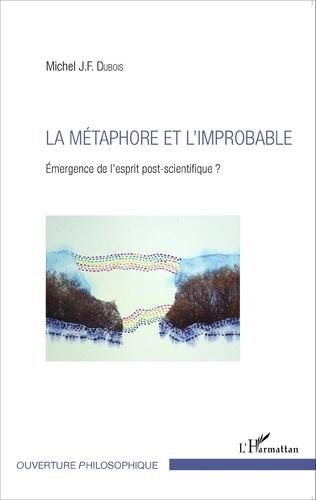 Couverture La métaphore et l'improbable