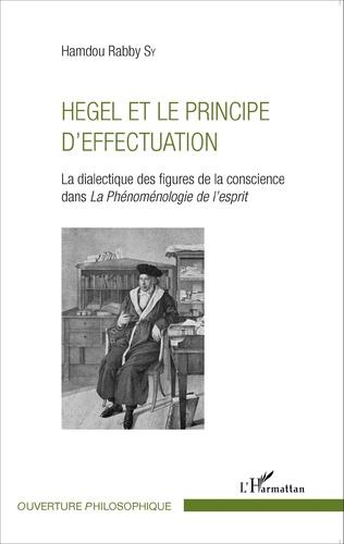 Couverture Hegel et le principe d'effectuation