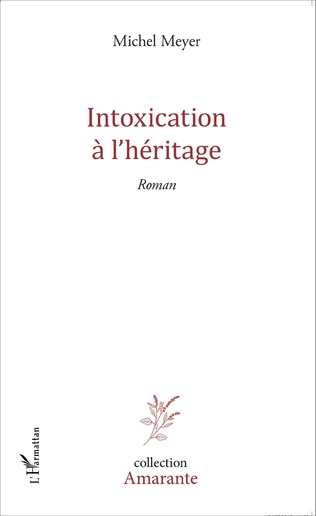 Couverture Intoxication à l'héritage