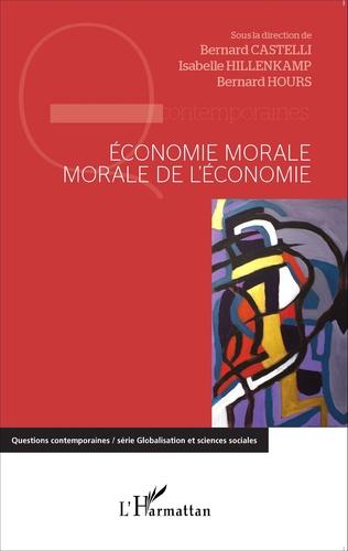 Couverture Economie morale, morale de l'économie