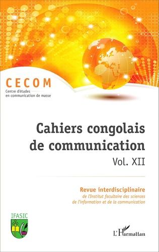 Couverture Cahiers congolais de communication vol. XII