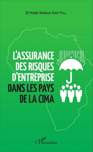 Couverture L'assurance des risques d'entreprise dans les pays de la CIMA