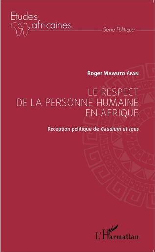 Couverture Le respect de la personne humaine en Afrique