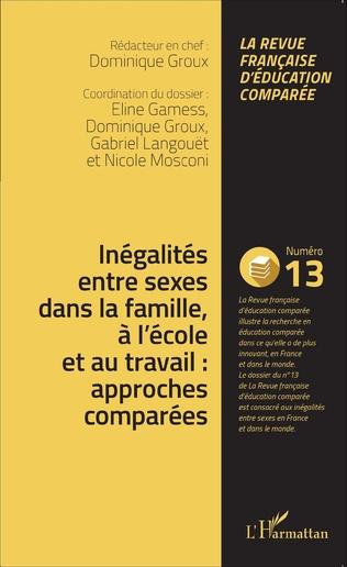 Couverture Inégalités entre sexes dans la famille, à l'école et au travail : approches comparées