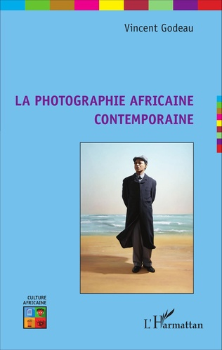 Couverture La photographie africaine contemporaine