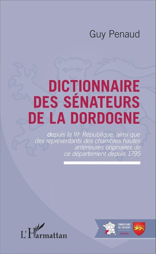 Couverture Dictionnaire des sénateurs de la Dordogne