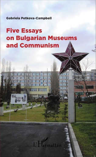 Couverture Five Essays on Bulgarian Museums and Communism