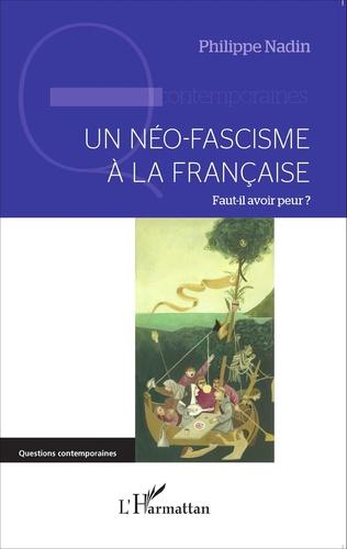 Couverture Un néo-fascisme à la française