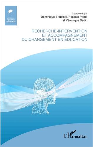 Couverture Recherche-intervention et accompagnement du changement en éducation