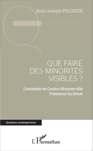 Couverture Que faire des minorités visibles ?