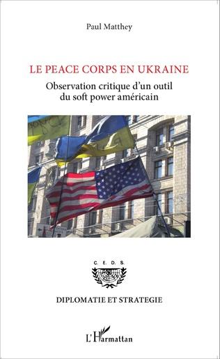 Couverture Le Peace Corps en Ukraine