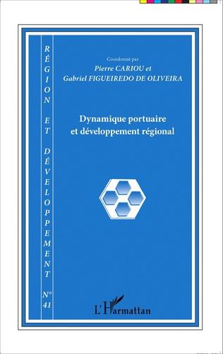 Couverture Dynamique portuaire et développement régional