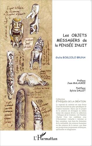 Couverture Les objets messagers de la pensée inuit