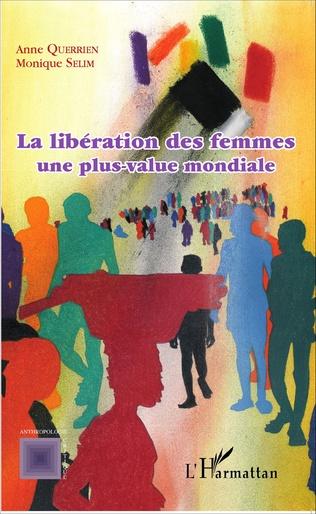 Couverture La libération des femmes une plus-value mondiale