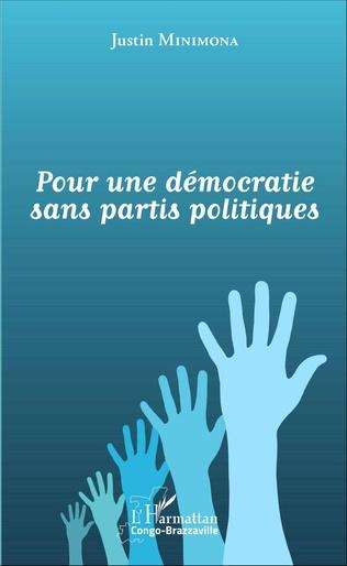 Couverture Pour une démocratie sans partis politiques