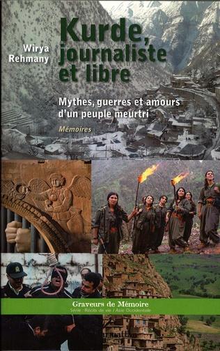 Couverture Kurde, journaliste et libre