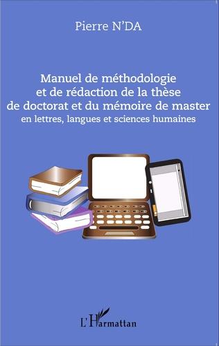 Couverture Manuel de méthodologie et de rédaction de la thèse de doctorat et du mémoire de master