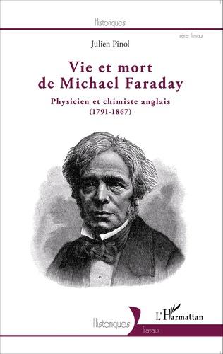 Couverture Vie et mort de Michael Faraday