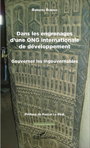 Couverture Dans les engrenages d'une ONG internationale de développement