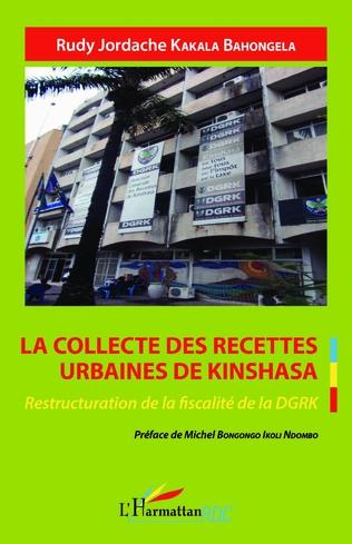 Couverture La collecte des recettes urbaines de Kinshasa