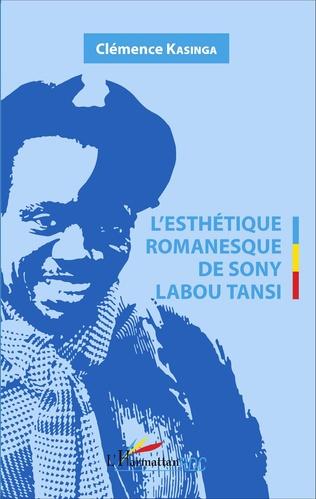 Couverture L'Esthétique romanesque de Sony Labou Tansi