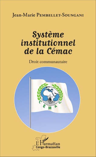 Couverture Système institutionnel de la Cémac