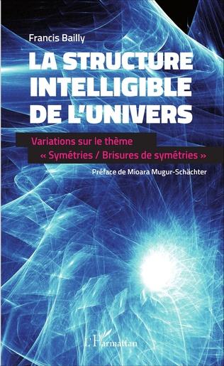Couverture La structure intelligible de l'univers