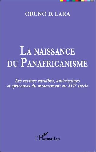 Couverture La naissance du Panafricanisme