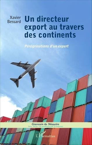 Couverture Un directeur export au travers des continents