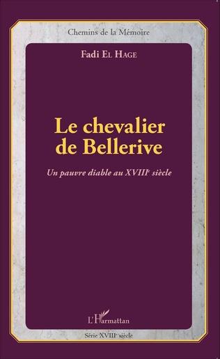 Le Chevalier De Bellerive Un Pauvre Diable Au Xviiie