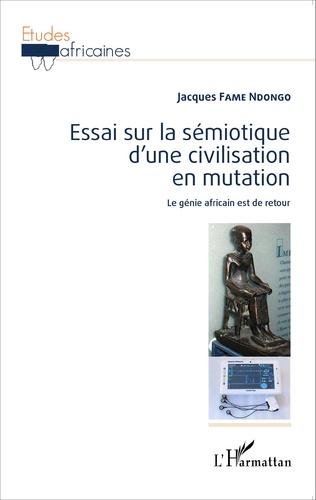 Couverture Essai sur la sémiotique d'une civilisation en mutation
