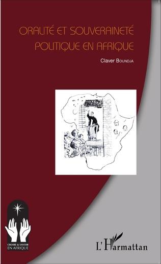 Couverture Oralité et souveraineté politique en Afrique