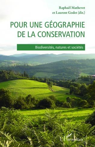 Couverture Pour une géographie de la conservation