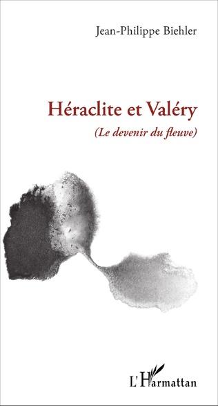 Couverture Héraclite et Valéry