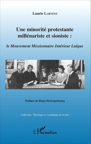Couverture Une minorité protestante millénariste et sioniste :