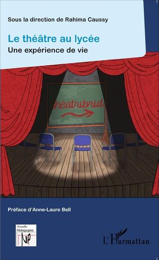 Couverture Le théâtre au lycée