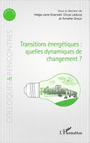 Couverture Transitions énergétiques : quelles dynamiques de changement ?